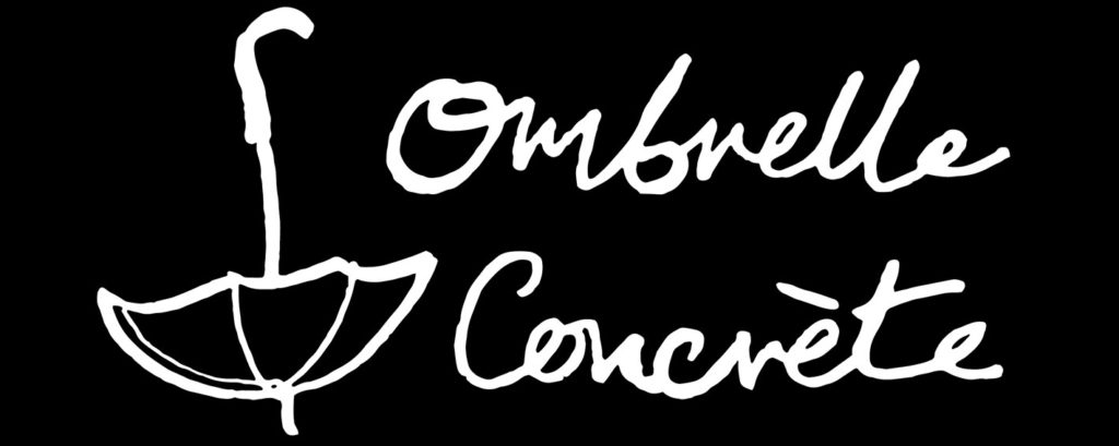 Ombrelle Concrète - an absurdity in any literal sense