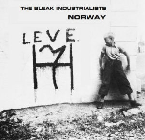 The Bleak Industrialists - Norway EP